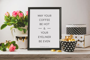 Coffee and Eyeliner Art Print