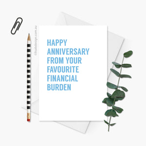 Favourite Financial Burden Anniversary Card