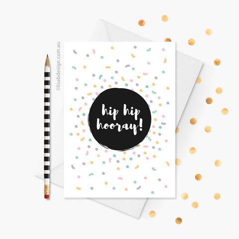 Hip Hip Hooray Birthday / Congratulations Card