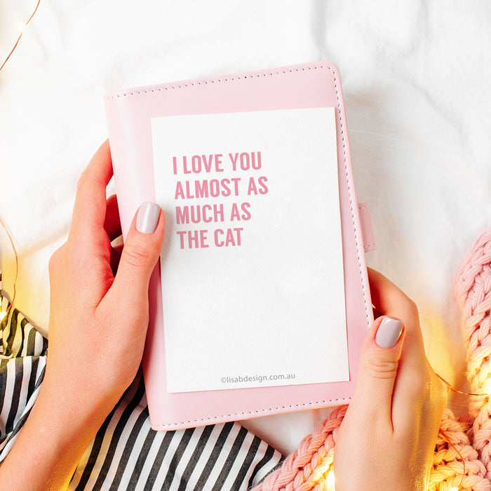 I Love You Almost as Much as the Cat Love Card