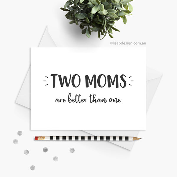 Two Mums / Moms Card
