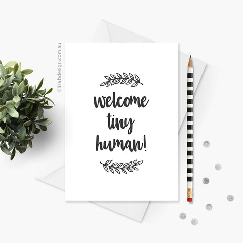 Welcome Tiny Human Baby Card