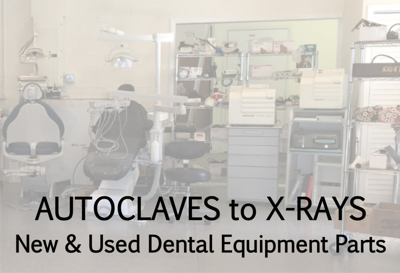 This is a photo that shows we carry new, used, and hard to find parts for autoclaves to x-rays and all dental equipment.