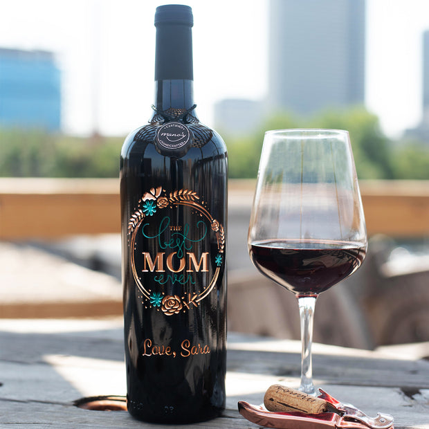 The Best Mom Ever Custom Etched Wine Bottle
