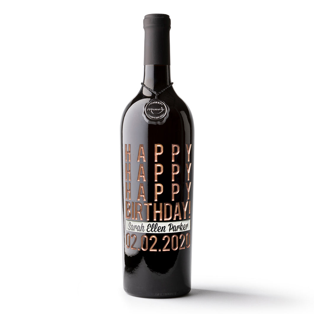 Happy Happy Birthday Custom Etched Wine Bottle