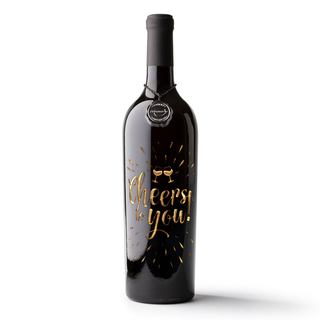 Cheers To You Etched Wine Bottle