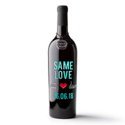 Same Love Custom Etched Wine Bottle