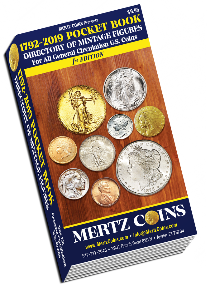 Mertz Coins 1792-2019 Pocket Book Directory of Mintages for U.S. Coins