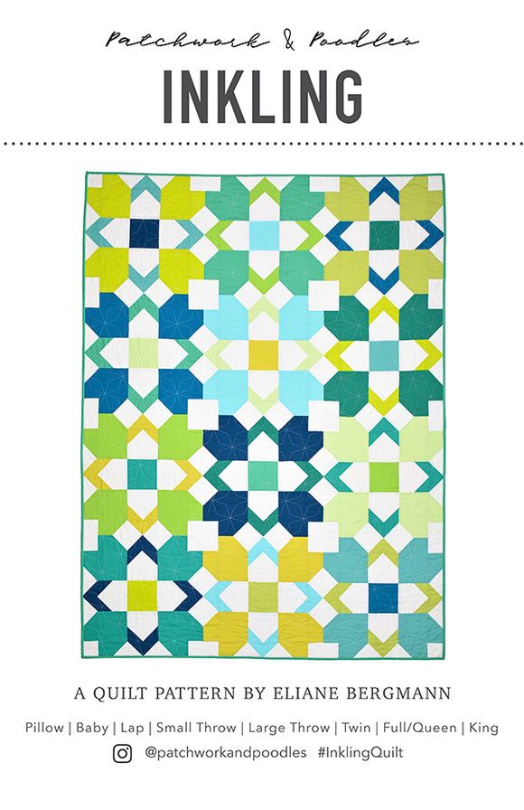 Inkling Quilt Pattern by Patchwork & Poodles