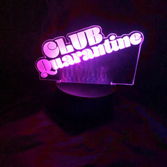 Club Quarantine lighted sign