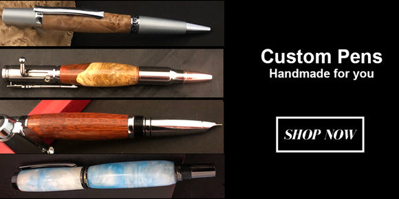 Custom Pens Hand Turned for you