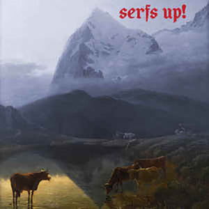 Vinyle - Fat White Family - Serfs Up!