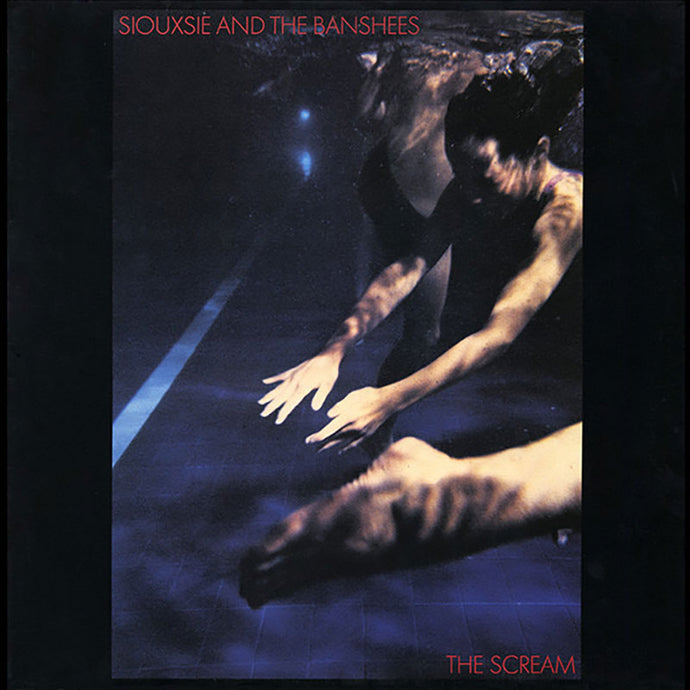 Vinyle - Siouxsie and the Banshees - The Scream
