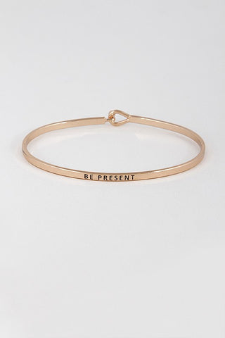 Wear Your Words On Your Sleeve Bracelet- Be Present in Rose