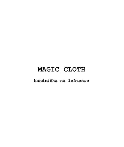 Magic cloth