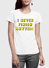 Load image into Gallery viewer, Never Finish Half Sleeves Women T-shirt