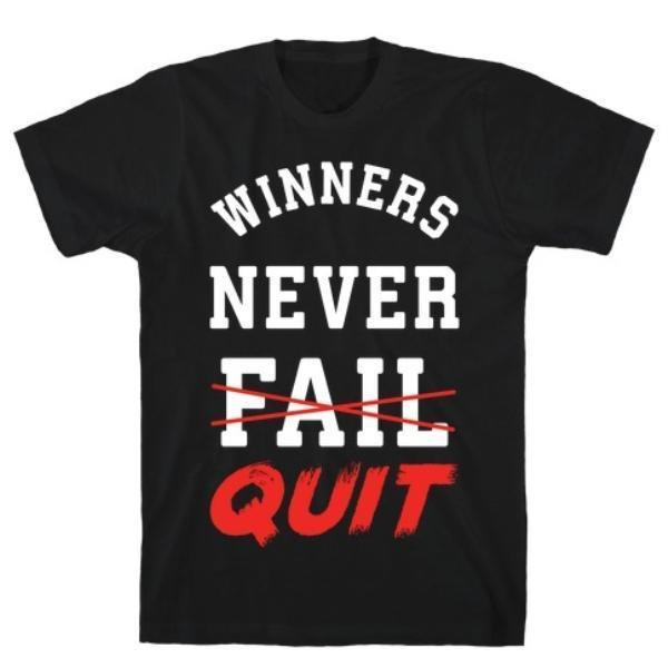 WINNERS NEVER QUIT BLACK T-SHIRT