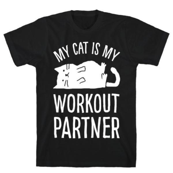MY CAT IS MY WORKOUT PARTNER