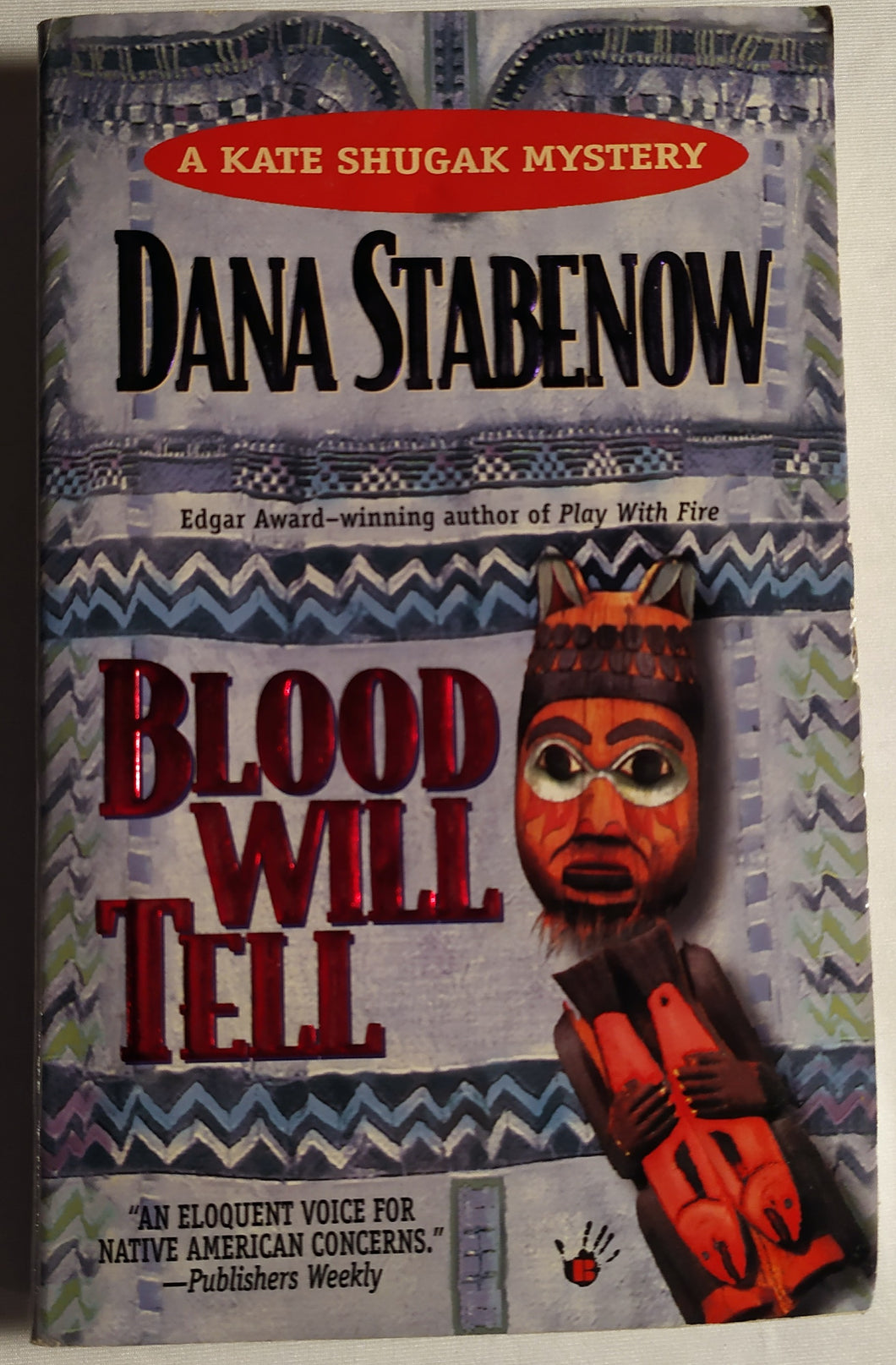 Blood Will Tell (A Kate Shugak Mystery) by Dana Stabenow