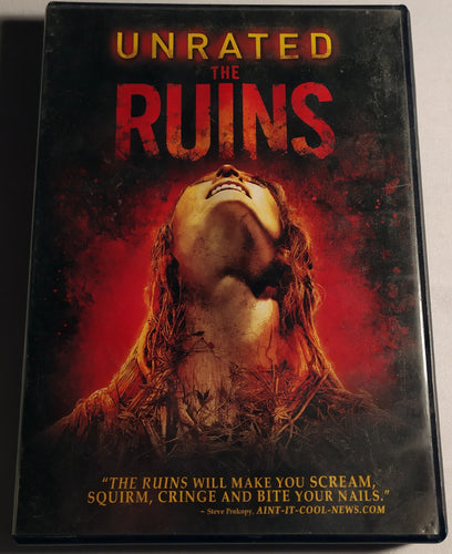 The Ruins - Unrated