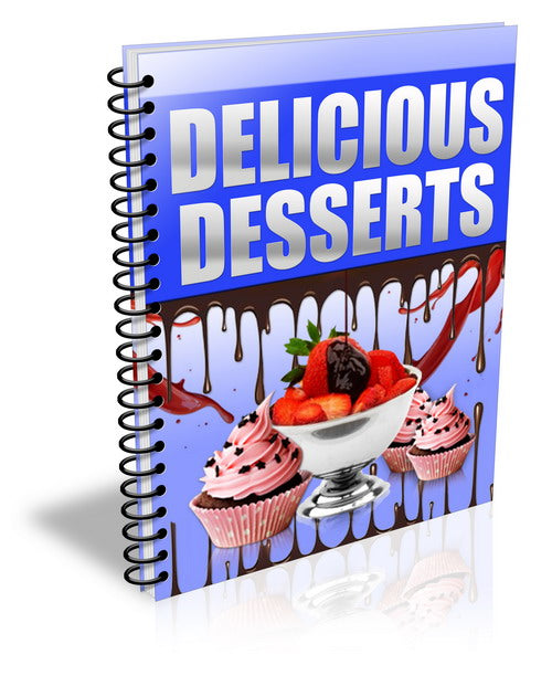 Delicious Desserts (Over 300 Dessert Recipes)