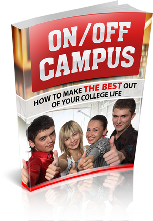 On/Off Campus: How To Make The Best of Your College Life