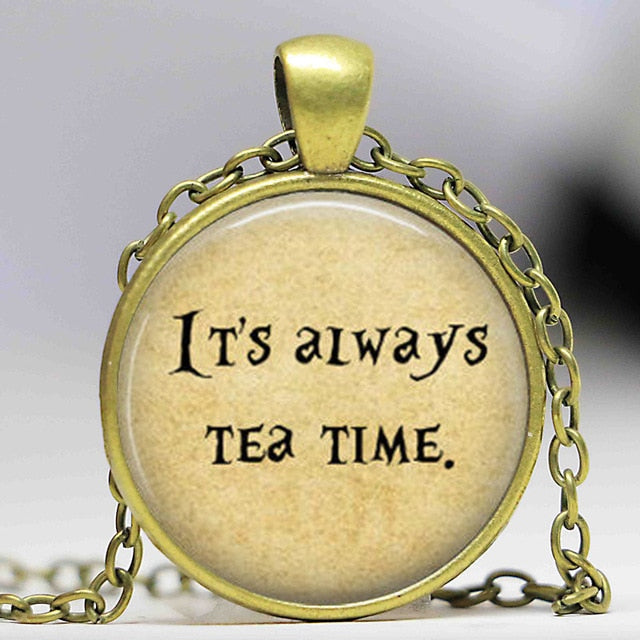 It's Always Tea Time Pendant Necklace