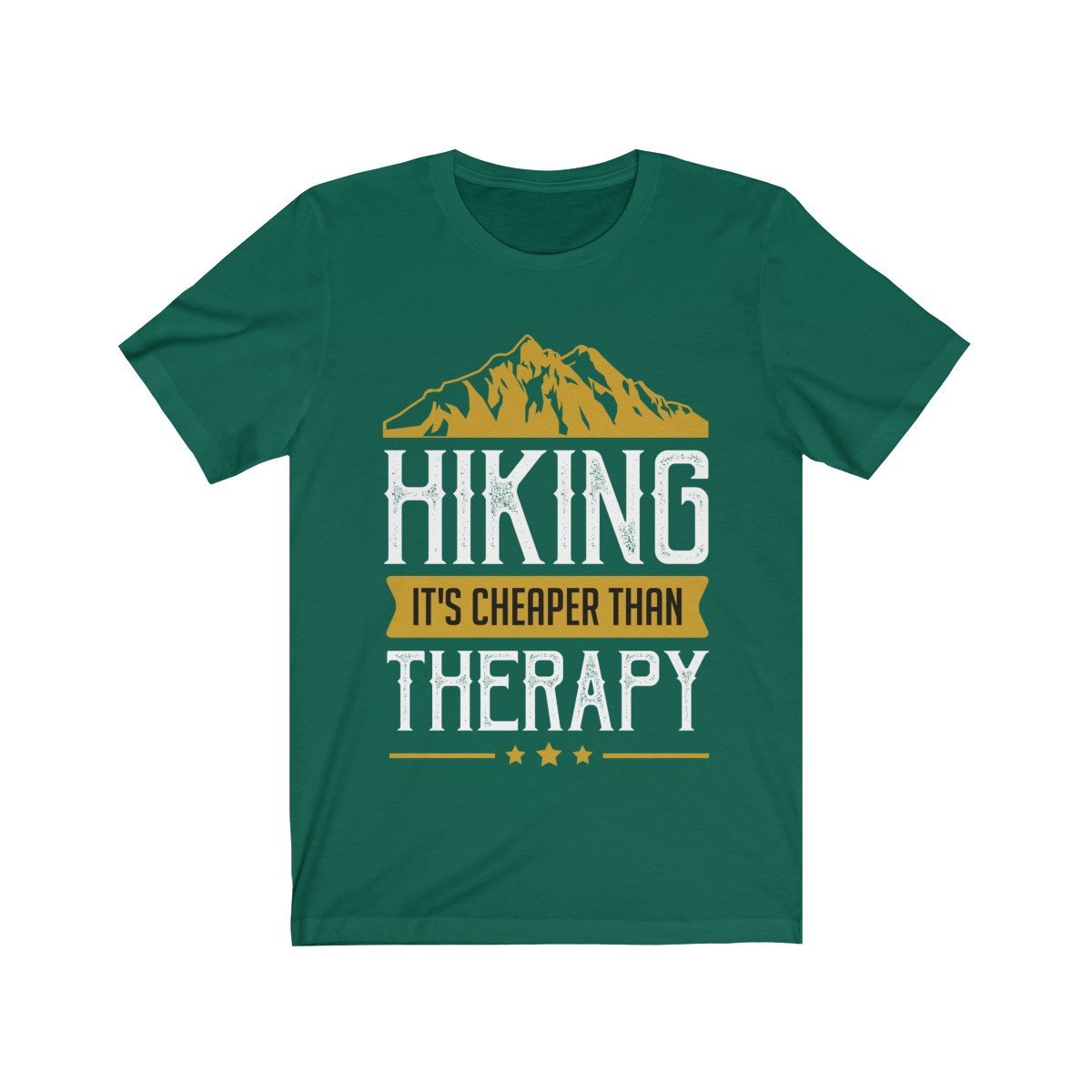 Hiking Is Cheaper Than Therapy Short Sleeve Tee