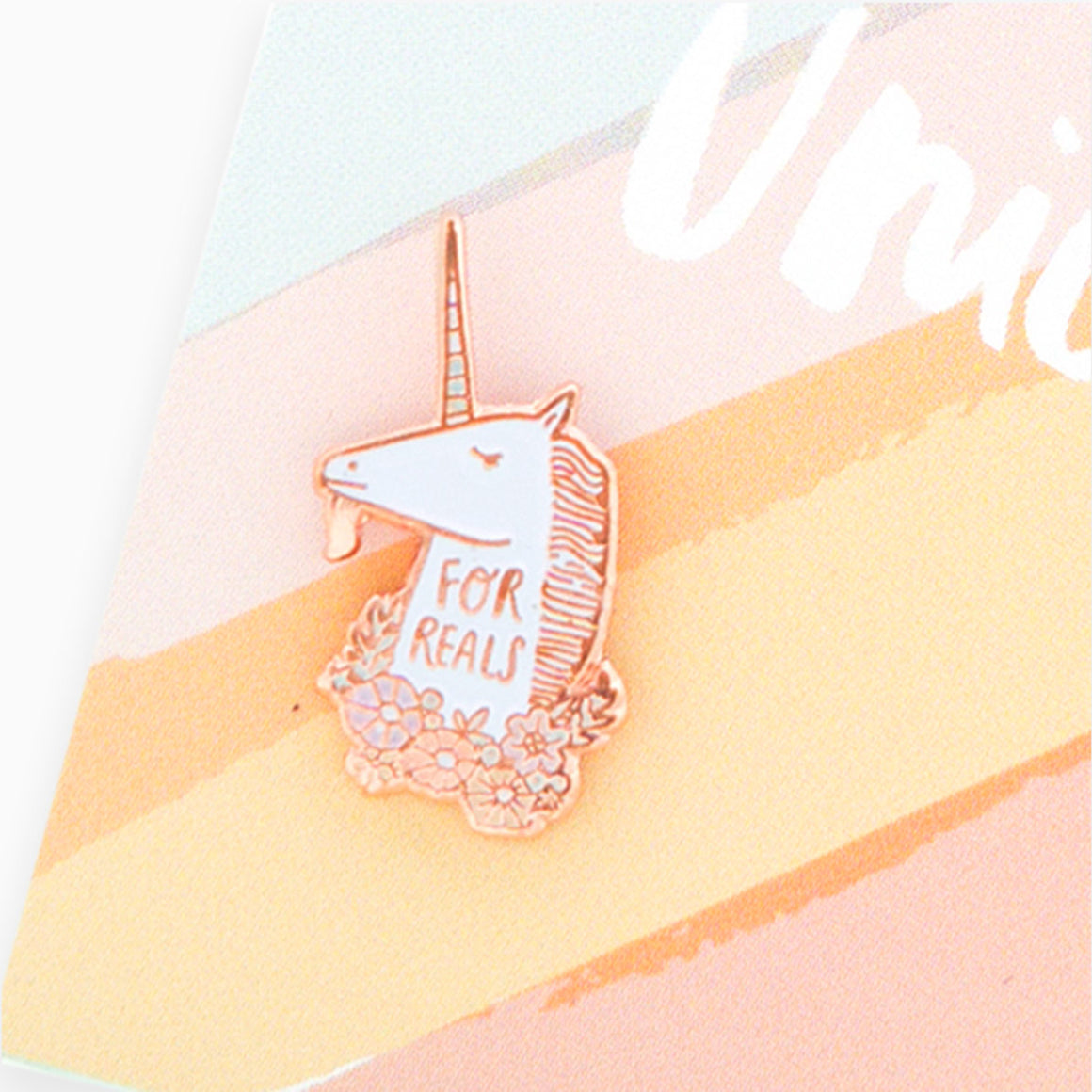 "Unicorn ""For Reals"" Enamel Pin"