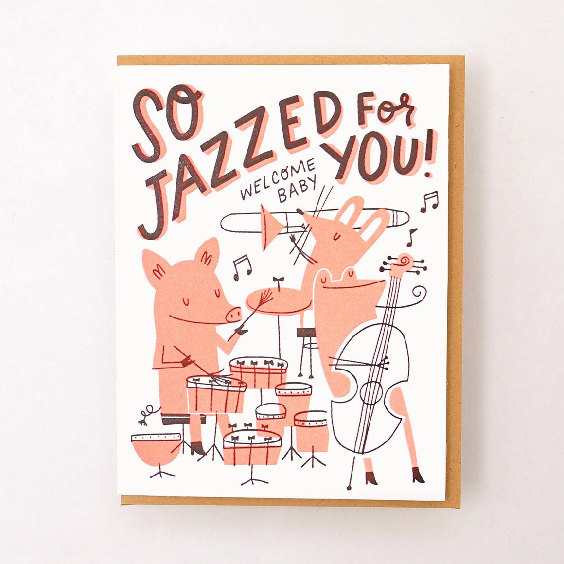 So Jazzed For You Baby Card