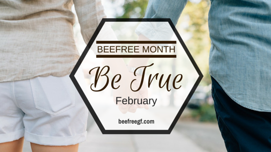 "FEBRUARY: ""Be TRUE"" Month"