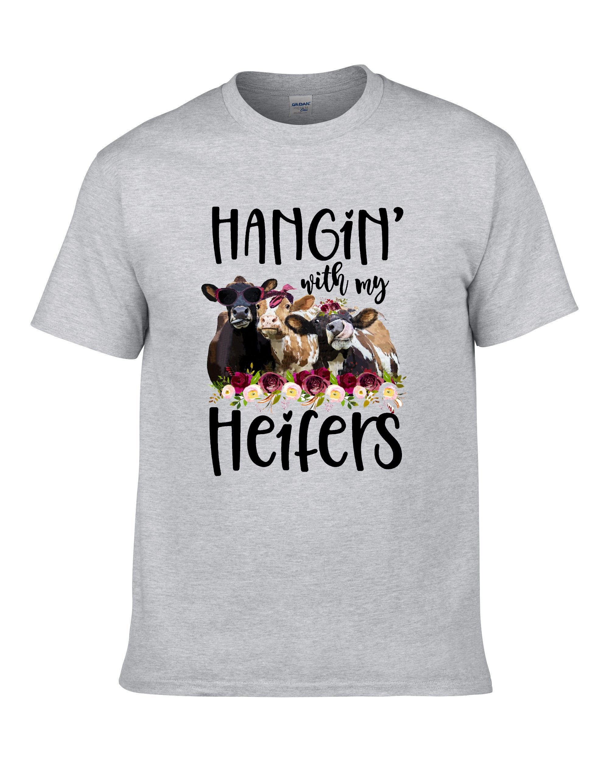 Hanging With My Heifers T-Shirt