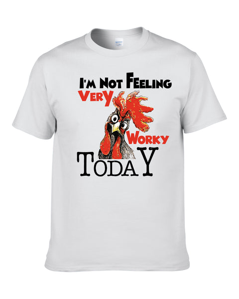 Not Feeling Very Worky T-Shirt