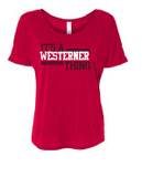 Westerners Womens Bella+Canvas Red Slouchy Tee - your choice of design