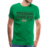 MISSISSIPPI MUDCATS MEN'S PREMIUM TEE - kelly green