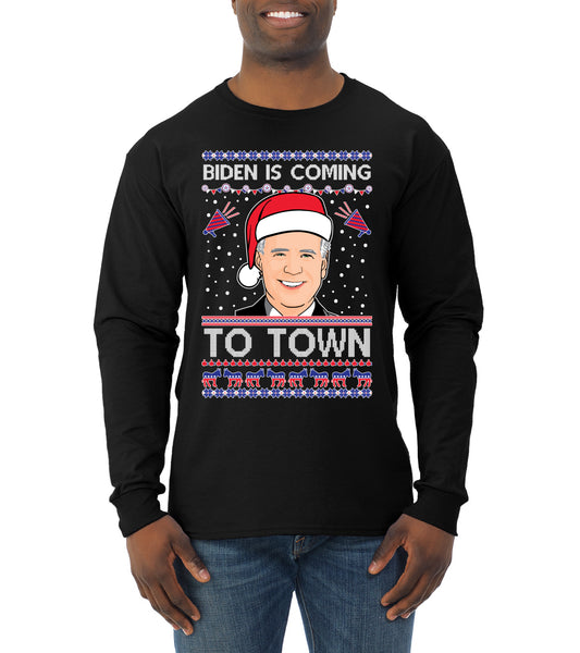 Biden Is Coming To Town Ugly Christmas Sweater Mens Long Sleeve Shirt