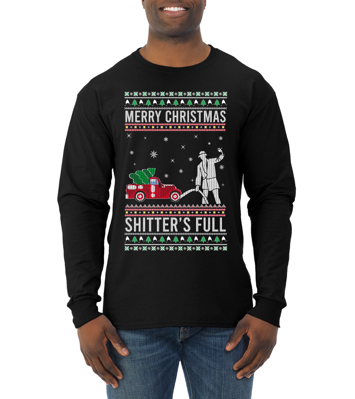 Merry Christmas Shitter's Full Christmas Vacation Ugly Christmas Sweater Mens Long Sleeve Shirt