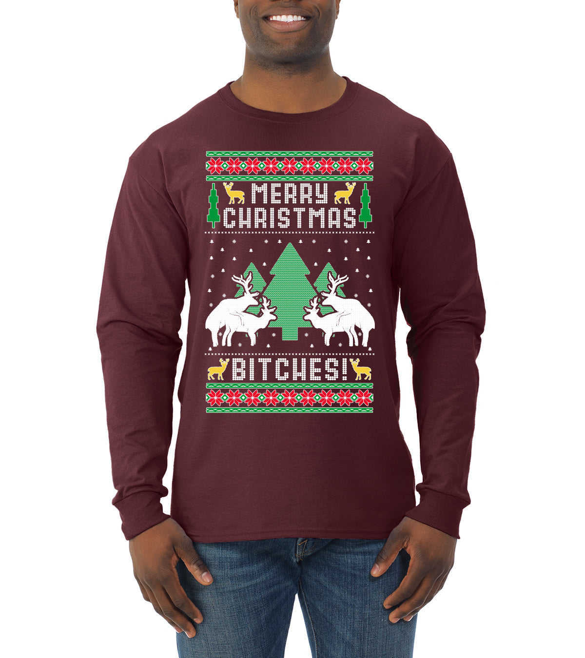 Merry Christmas Bitches Ugly Christmas Sweater Mens Long Sleeve Shirt