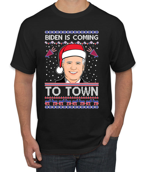 Biden Is Coming To Town Ugly Christmas Sweater Men's Graphic T-Shirt