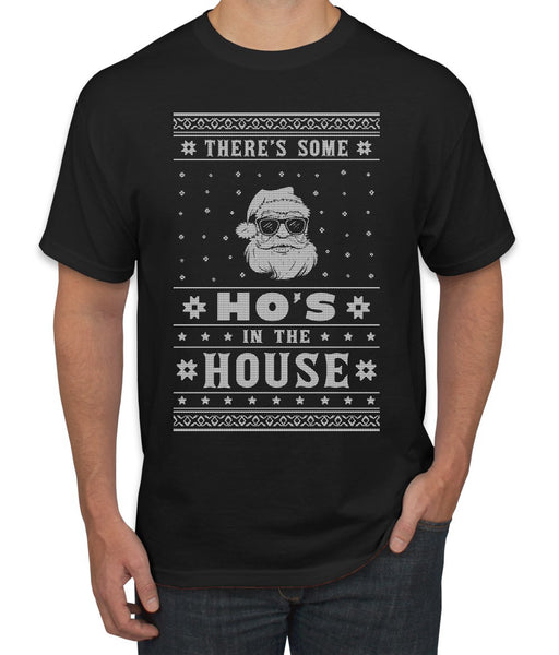 Theres Some Hos in the House Santa Ugly Christmas Sweater Men's Graphic T-Shirt