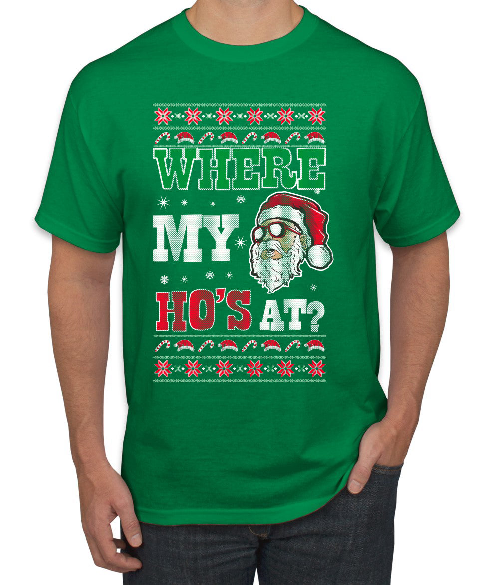 Where my Hos At Santa Funny Ugly Christmas Sweater Men's Graphic T-Shirt