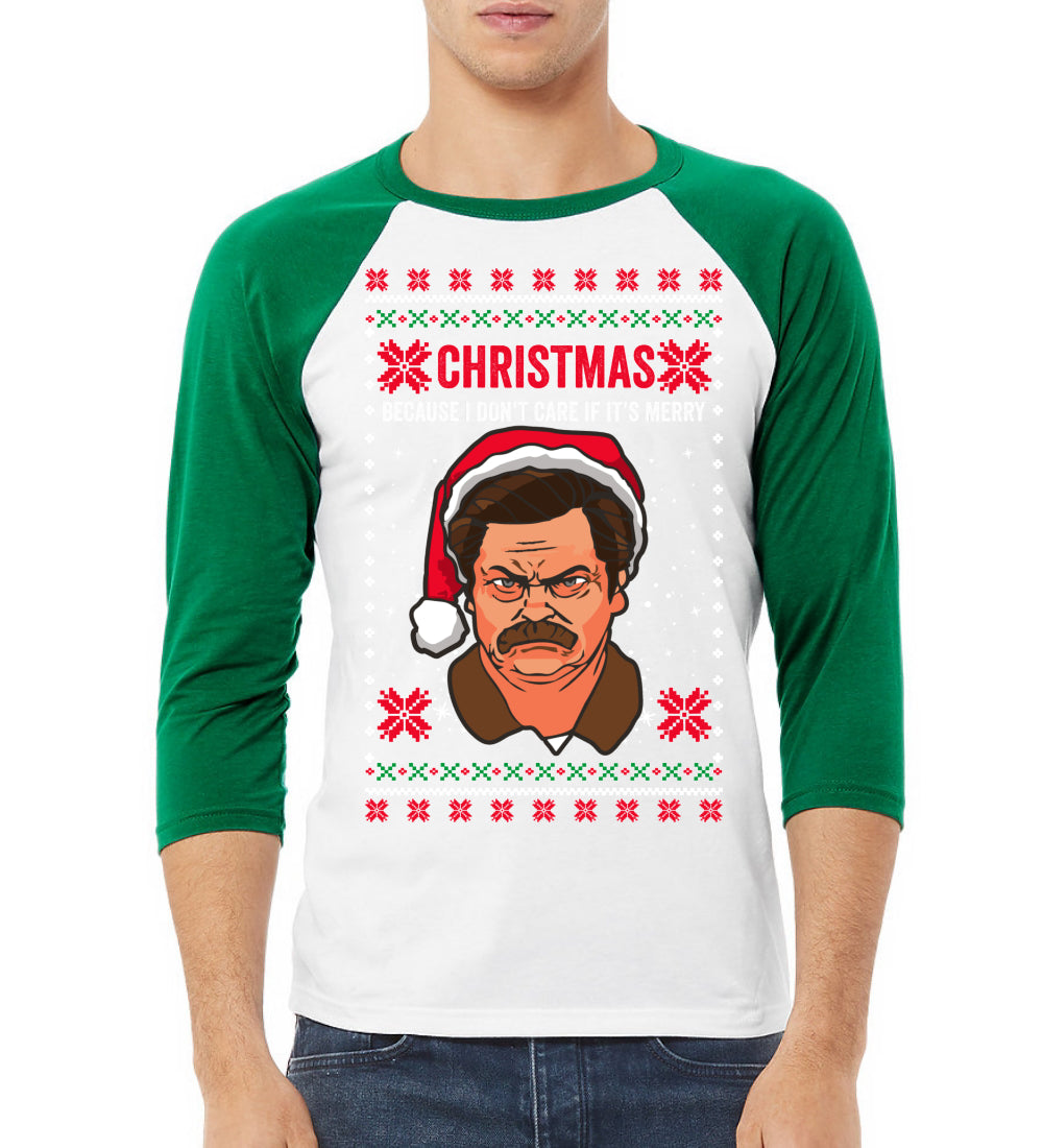 Funny Ron Swanson Parks and Rec Christmas I Don't Care if It's Merry Xmas Christmas 3/4 Sleeve Raglan Unisex Baseball Tee