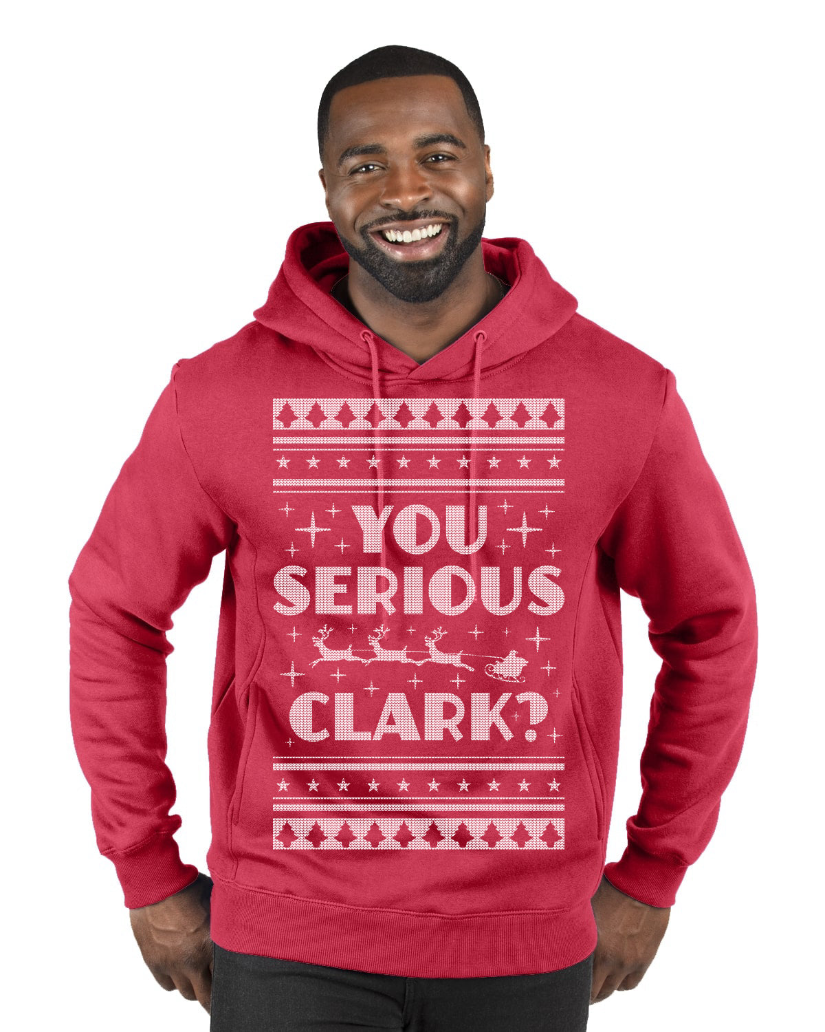 You Serious Clark Christmas Vacation Movie Ugly Christmas Sweater Premium Graphic Hoodie Sweatshirt