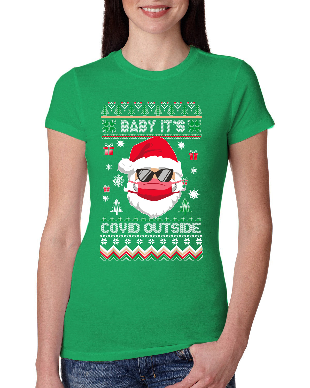 Santa Baby Its Covid Outside Pandemic Ugly Christmas Sweater Womens Slim Fit Junior Tee