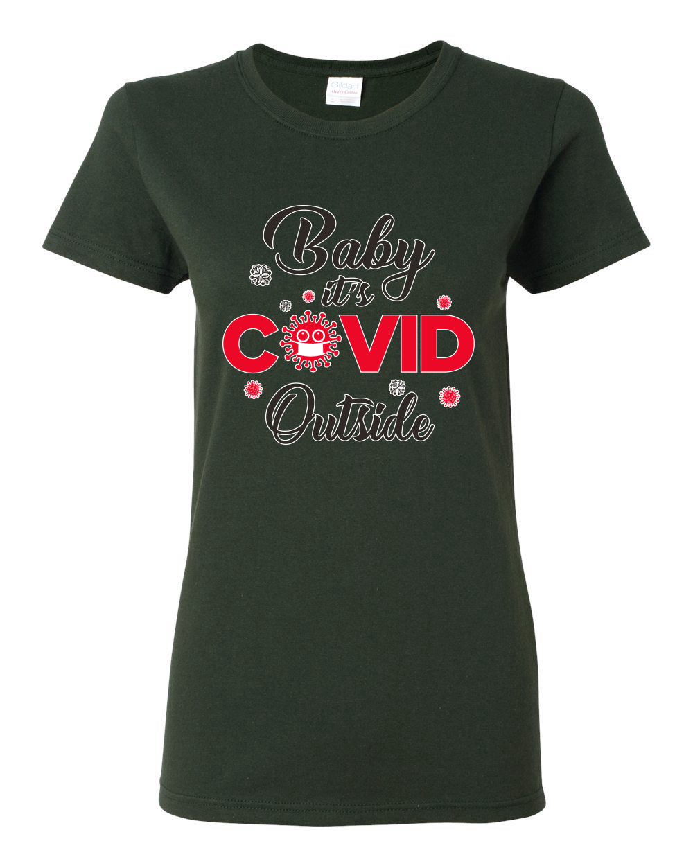 Baby it's Covid Outside Christmas Womens Graphic T-Shirt