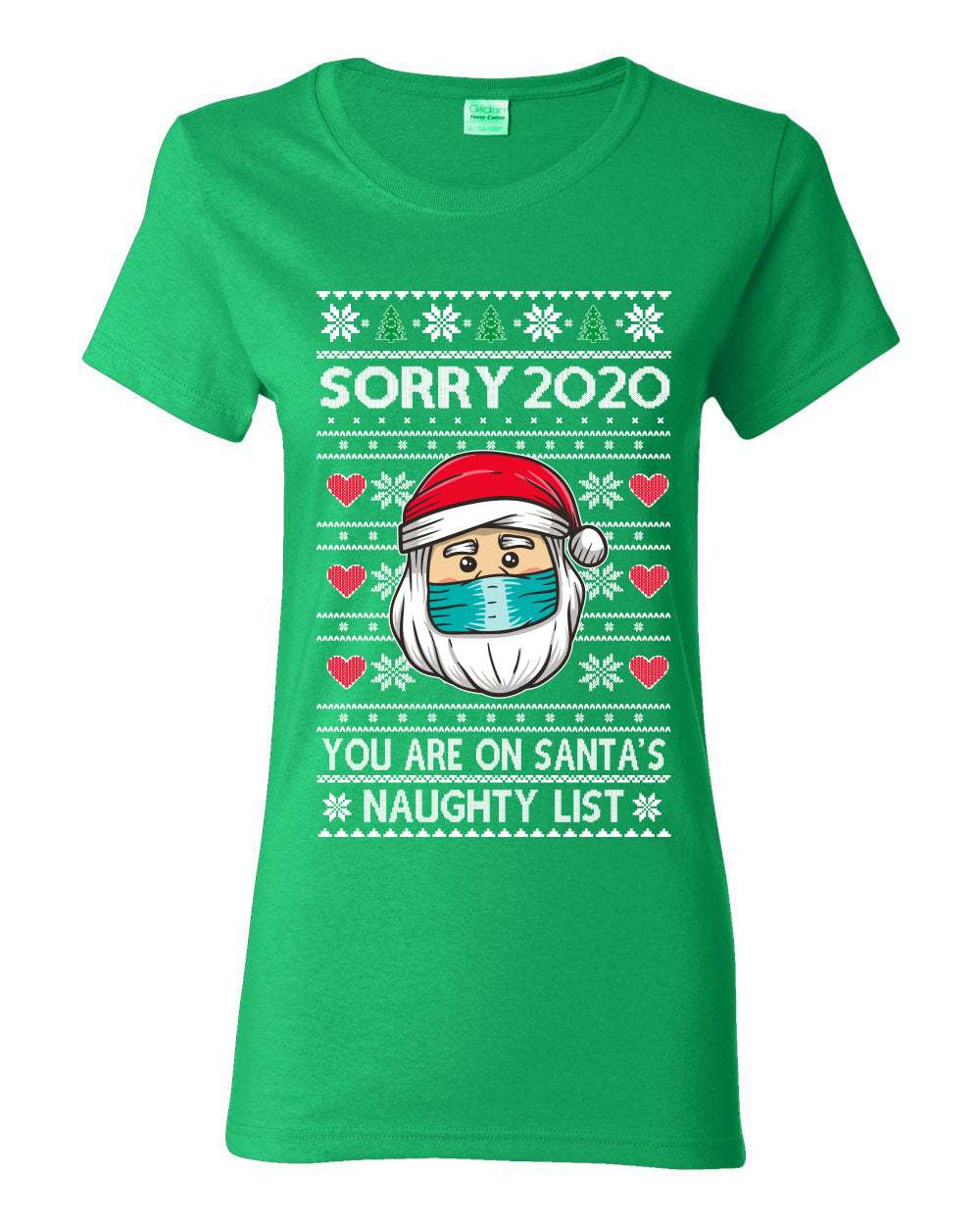 Sorry 2020 You are on Santa's Naughty List Ugly Christmas Sweater Womens Graphic T-Shirt