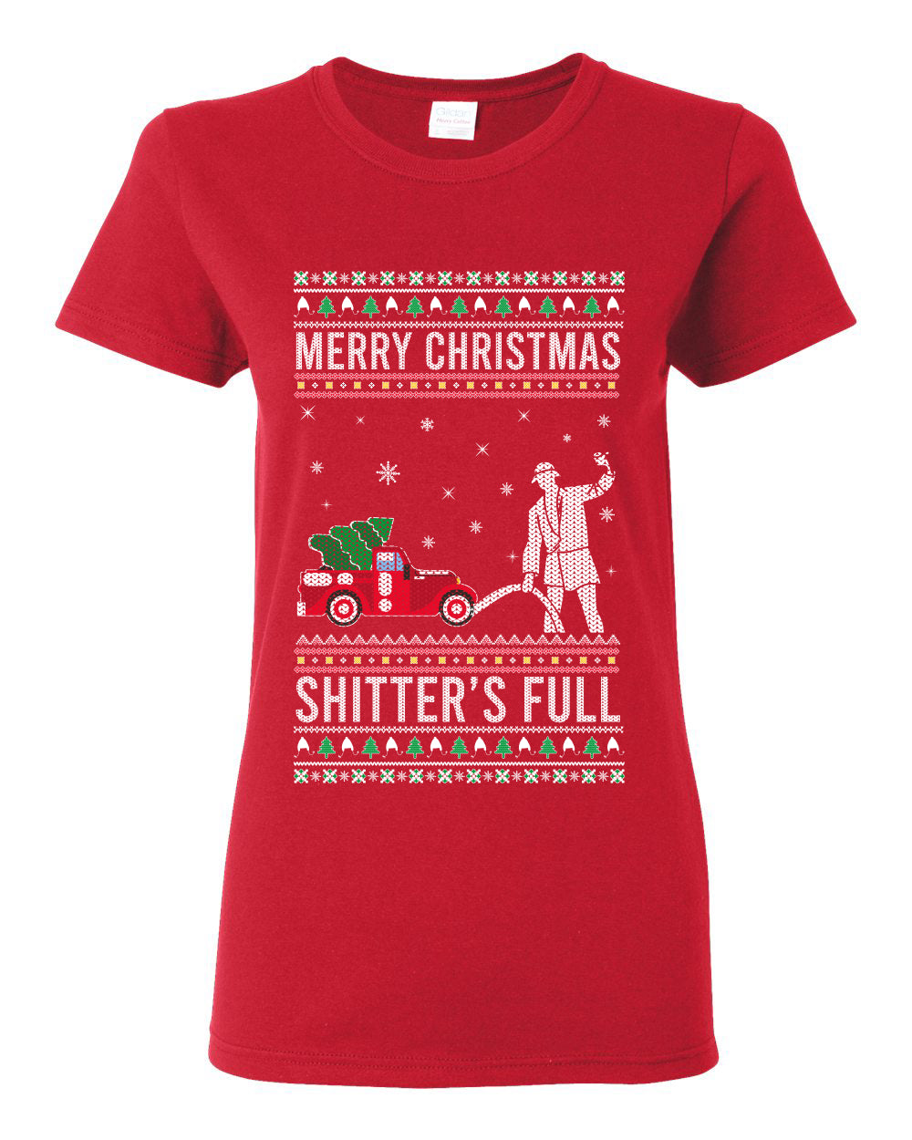 Merry Christmas Shitter's Full Christmas Vacation Ugly Christmas Sweater Womens Graphic T-Shirt