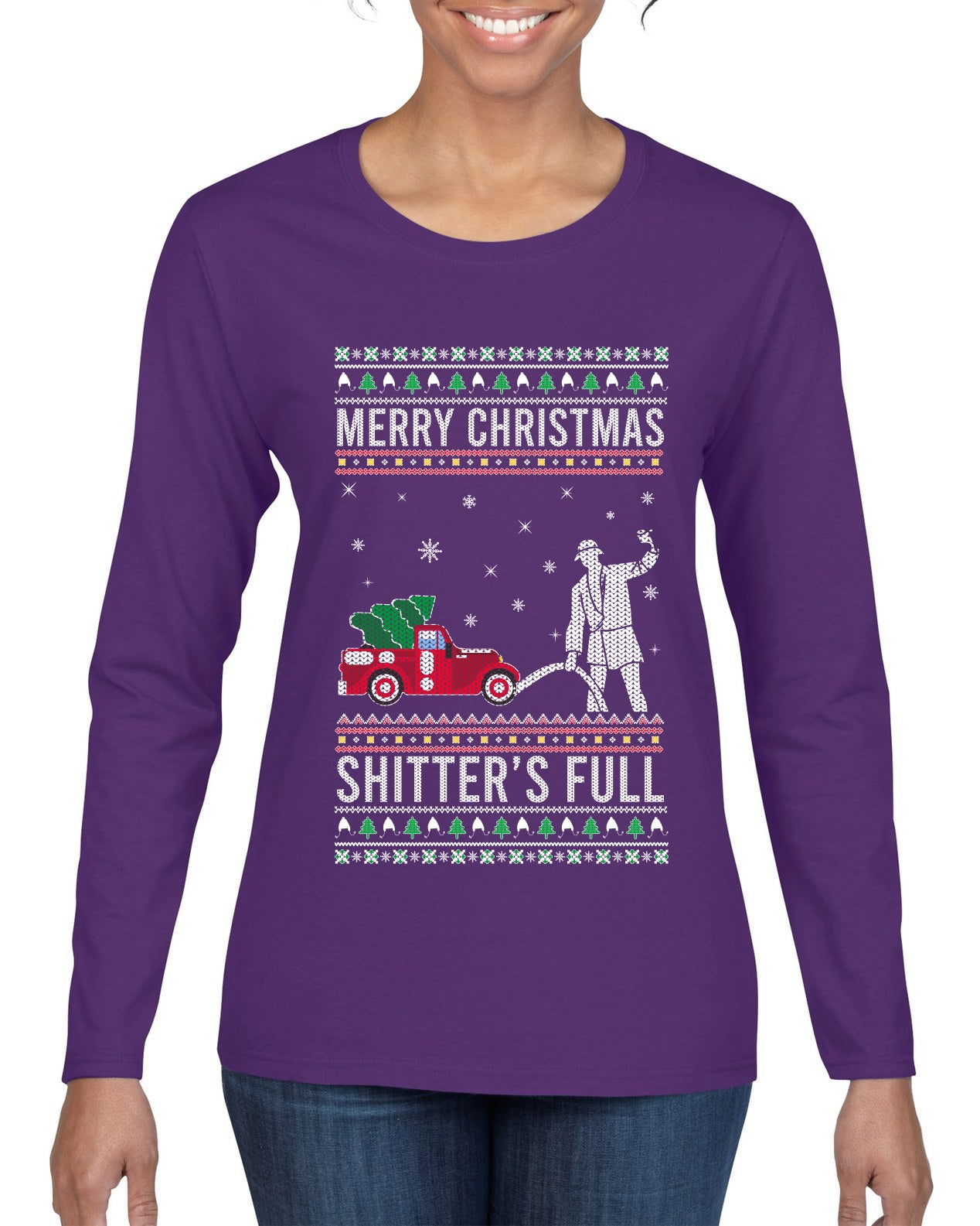 Merry Christmas Shitter's Full Christmas Vacation Ugly Christmas Sweater Womens Graphic Long Sleeve T-Shirt