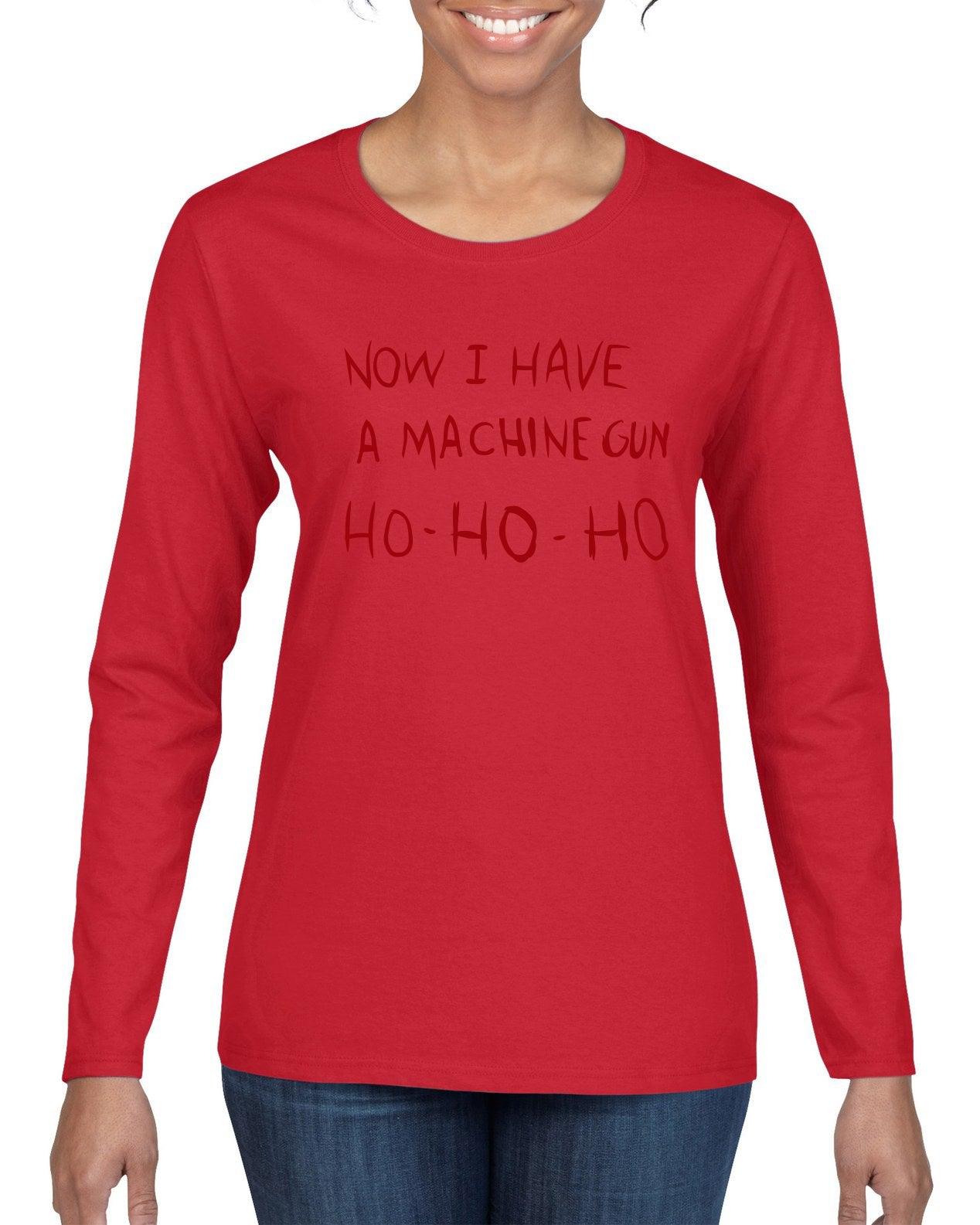 Die Hard Now I Have a Machine Gun Ho ho ho Christmas Womens Graphic Long Sleeve T-Shirt