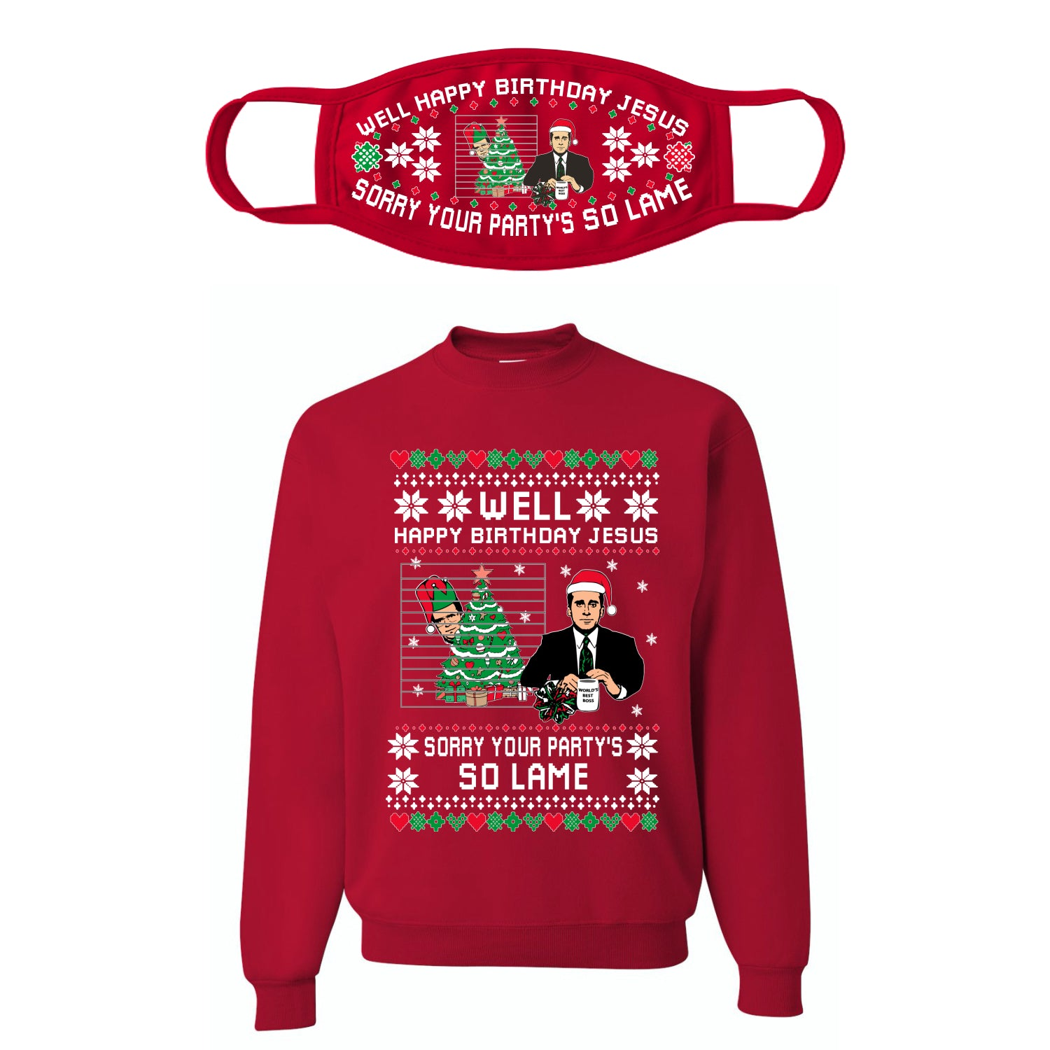Well Happy Birthday Jesus Funny Quote Office Ugly Christmas Sweater Christmas Unisex Crewneck Sweatshirt-Mask Combo